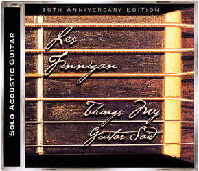 Les Finnigan - Things My Guitar Said - Acoustic Guitar Album - CD, MP3