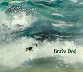 Les Finnigan - The Brave Dog - Solo Acoustic Guitar Album - CD, MP3